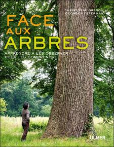 Face aux arbres - Livre de Christophe Drenou et Georges Feterman