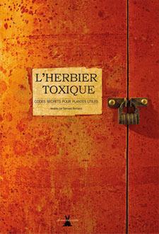 L'herbier toxique - Livre de Bernard Bertrand