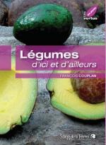 Un livre : Légumes d'ici et d'ailleurs de François Couplan