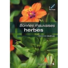 Bonnes mauvaises herbes de François Couplan : un livre à dévorer
