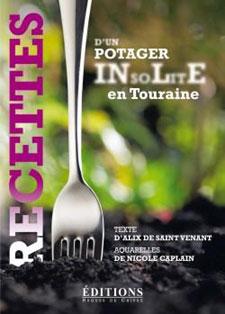 Recettes d'un potager insolite en Tourraine
