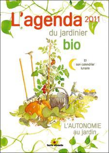 L'agenda 2011 du jardinier bio