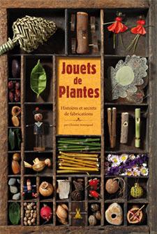 Jouets de Plantes - Livre de Christine Armengaud