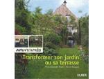 Transformer son jardin ou sa terrasse