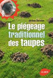 Le piégeage traditionnel des taupes : couverture