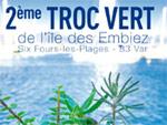 Troc Vert à l'Ile des Embiez les 2 et 3 juillet 2011