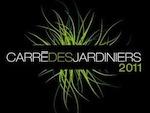 Carré des Jardiniers 2011 : un concours d'excellence