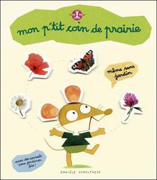 Mon p'tit coin de prairie - Livre de Danièle Schulthess