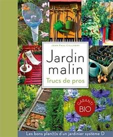 Jardin malin : trucs de pro - Livre de Jean-Paul Collaert
