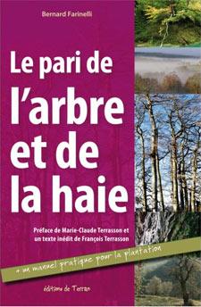 Le pari de l'arbre et de la haie - Livre de Bernard Farinelli