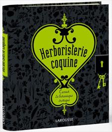 Herboristerie coquine - Livre de Patrick Mioulane