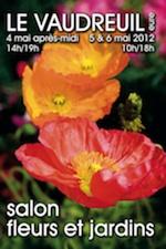 Salon Fleurs et Jardins du Vaudreuil - Le Vaudreuil - Mai 2012