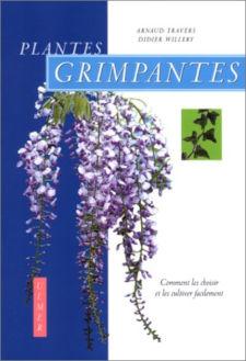 Plantes grimpantes : comment les choisir et les cultiver facilement : couverture