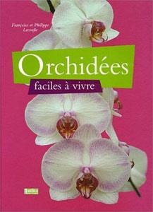 Orchidées faciles à vivre - Livre de Françoise et Philippe Lecoufle