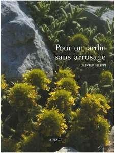 Pour un jardin sans arrosage - Livre de Olivier Filippi
