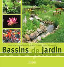 Bassins de jardin - Livre de Philippe Guillet