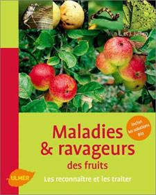 Maladies et ravageurs des fruits - Livre de Elisabeth & Jérôme JULLIEN