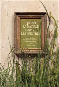 Quand la nature inspire les peintres - Livre de Hélène Mugnier
