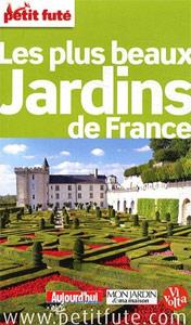 Petit Futé Les plus beaux Jardins de France - Livre de Collectif