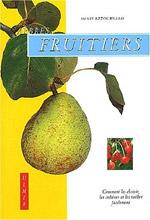 Arbres Fruitiers : Comment les cultiver et les tailler facilement : couverture