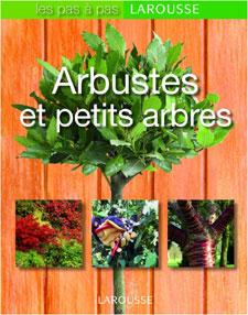 Arbustes et petits arbres - Livre de Philippe Bonduel