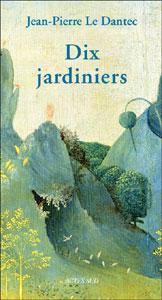 Dix jardiniers