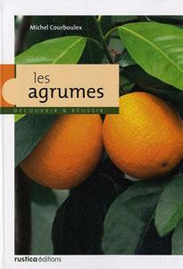 Les agrumes - Livre de Michel Courboulex