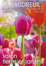 Salon Fleurs et Jardins du Vaudreuil - Le Vaudreuil - Mai 2013