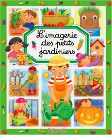 L'imagerie des petits jardiniers - Livre de Philippe Simon