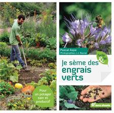 Je sème des engrais verts - Livre de Pascal Aspe