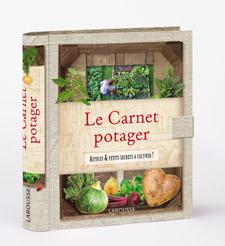 Le Carnet potager - Livre de Catherine Delvaux / Florence Le Maux