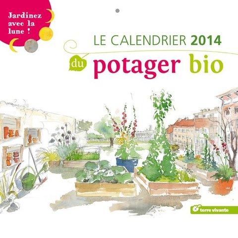 Calendrier terre vivante 2014 du potager bio for Le jardin potager bio