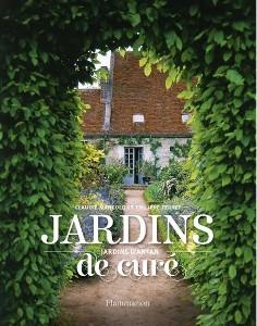 Jardins de curé, jardins d'antan - Livre de Philippe Ferret, Claudie Mangold