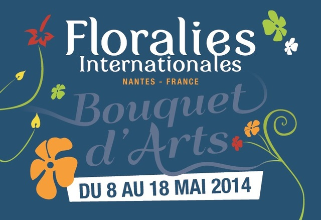 Floralies Internationales - Nantes, du 8 au 18 mai 2014