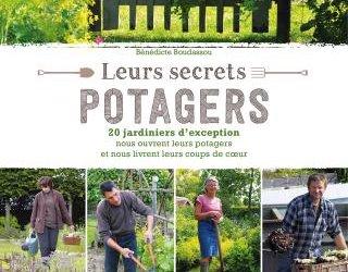 Leurs secrets potagers - Livre de Bénédicte Boudassou