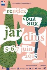 Rendez-Vous aux Jardins, du 5 au 7 juin 2015