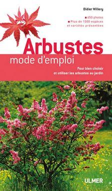 Arbustes, mode d'emploi : couverture