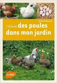 J'élève des poules dans mon jardin : couverture