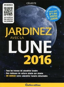 Jardiner avec la lune comprendre le calendrier lunaire for Calendrier lunaire jardin 2015 gratuit
