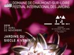 Festival des Jardins de Chaumont sur Loire,  21 avril - 2 novembre 2016