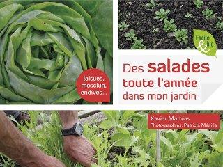Des salades toute l'année dans mon jardin - Livre de Xavier Mathias