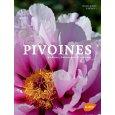 Pivoines histoire, botanique et culture