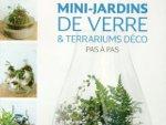 Mini-jardins de verre et terrariums déco