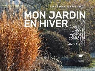 Mon jardin en hiver - Livre de Snezana Gerbault
