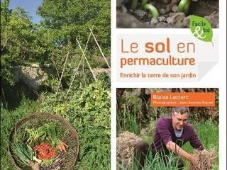 Le sol en permaculture - Livre de Blaise Leclerc