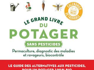 Le grand livre du potager sans pesticides - Livre de Elisabeth et Jérôme Jullien