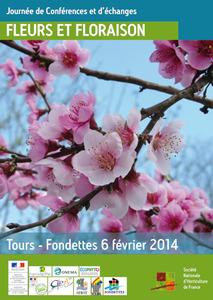 """Journée de Conférences et d'échanges sur le thème """"Fleurs et Floraison"""" - Tours - Tours-Fondettes - Février 2014"""