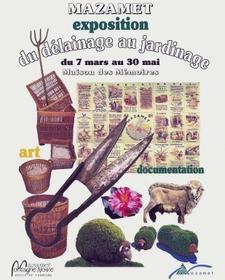 Exposition : Mazamet ,du délainage au jardinage. - Mazamet - Mars 2014