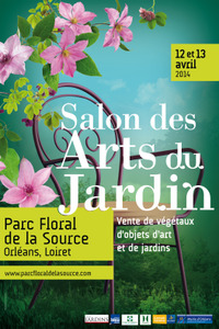 Salon des Arts du Jardin au Parc Foral de la Source - Orléans - Avril 2014