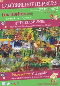 5ème fête des jardins et 1er vide-jardin - Les Islettes - Mai 2015